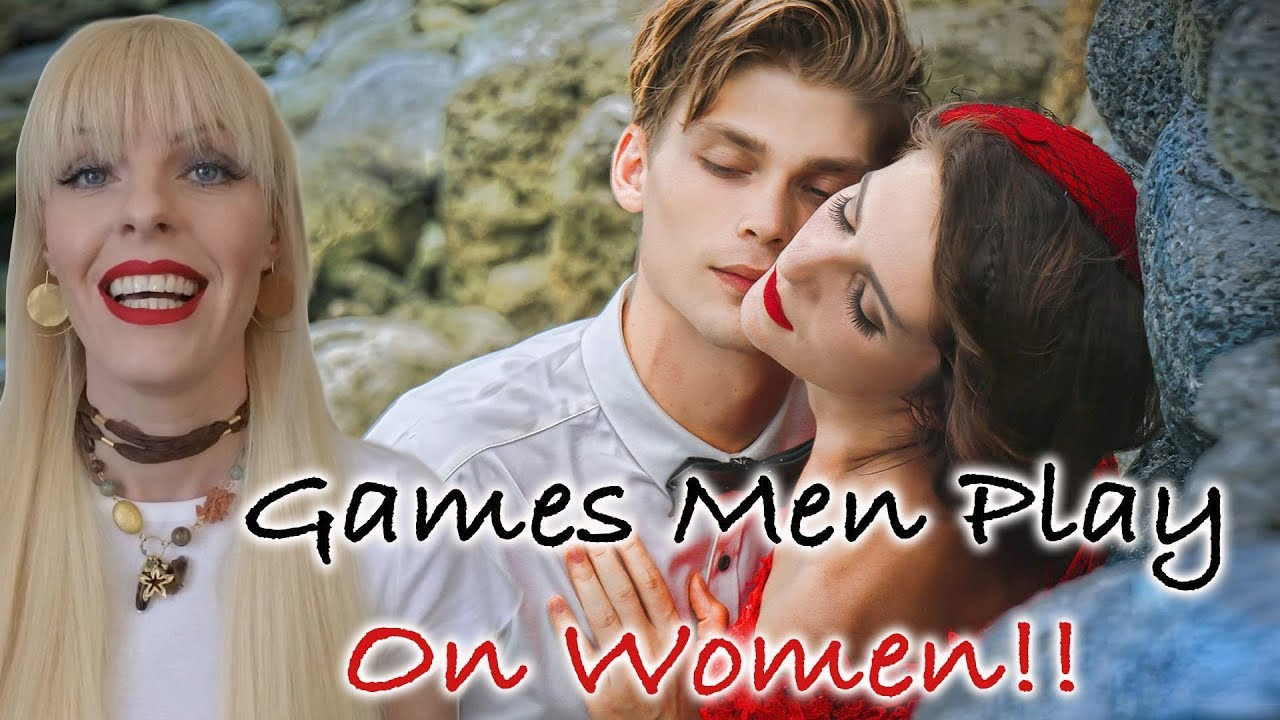 The games men play when dating