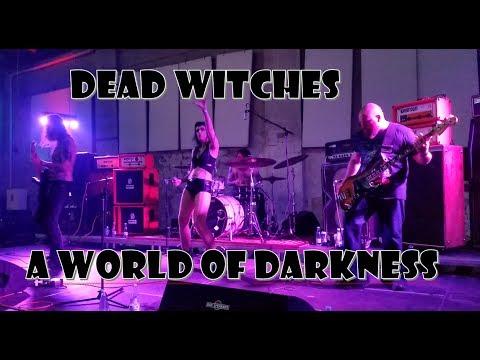 Dead Witches - A World of Darkness - Copenhagen 2017