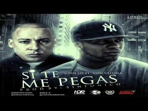 Si Te Me Pegas (Audio) - Cosculluela Feat. John Jay