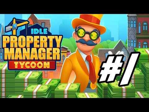 "Idle Property Manager Tycoon - 1 - ""Slum Lord Origin Story"""