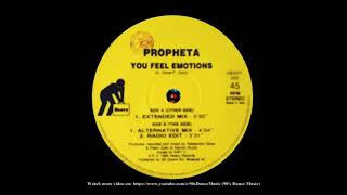 Propheta - You Feel Emotions (Extended Mix) (90's Dance Music)