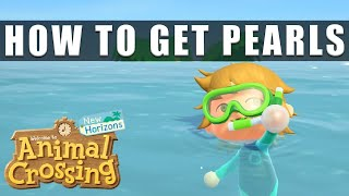 Animal Crossing New Horizons how to get pearls