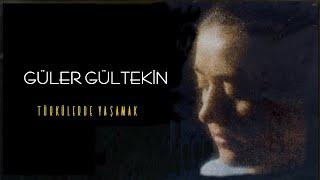 Güler Gültekin -  Kan Gider -  Türkülerde Yaşamak