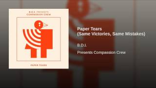 Paper Tears (Same Victories, Same Mistakes)