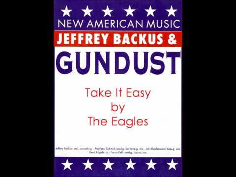 Jeffrey Backus & Gundust - Take It Easy - 1995