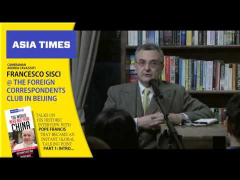 Francesco Sisci @ the Foreign Correspondents Club in Beijing - Part 1