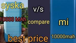 MI Power Bank  10,000 mah syska Power Bank 10000mah compare syska Power Bank  MI Power Bank compare