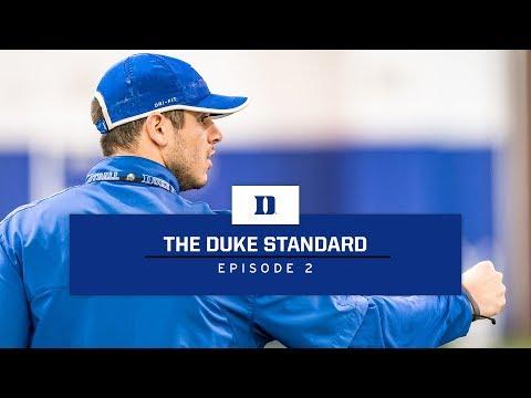 Duke Football: The Duke Standard, Episode 2