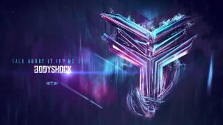 Bodyshock ft. MC Jeff - Talk About It