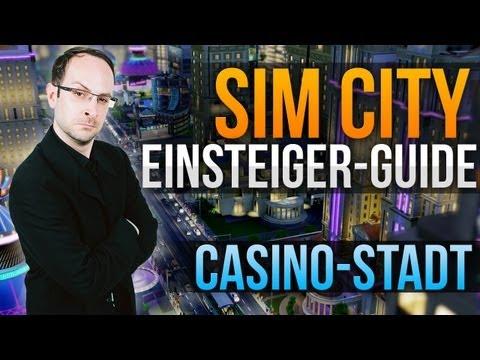 Sim City 5 Guide: Casino Städte (mit Stevinho)