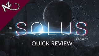 The Solus Project - Quick Game Review