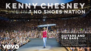 Kenny Chesney - Guitars and Tiki Bars (Live) (Audio) YouTube Videos