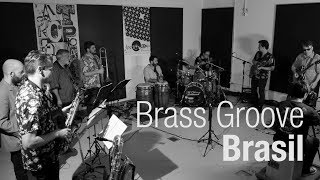 Brass Groove Brasil | Antropofonia [Episódio completo]
