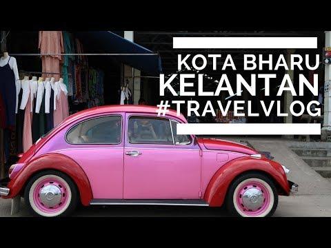 KOTA BHARU KELANTAN ||| IN 5 MINUTES ||| MY TRAVEL VLOG