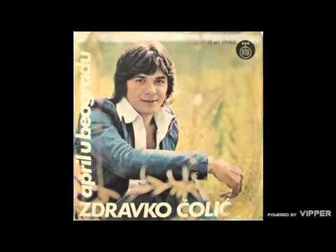 Zdravko Colic - April u Beogradu - (Audio 1975)