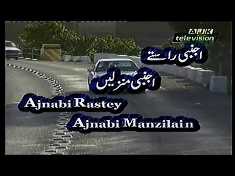 PTV Drama,s OST, Ajnabi Rastey Ajnabi Manzilain, HD