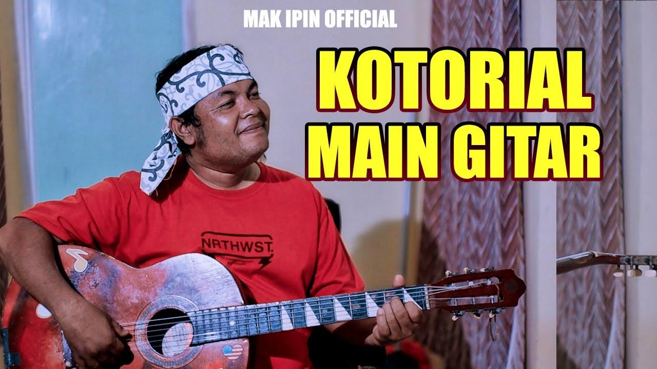 Lawak Minang - Mak iPin - KOTORIAL MAIN GITAR - (Official Music Video)