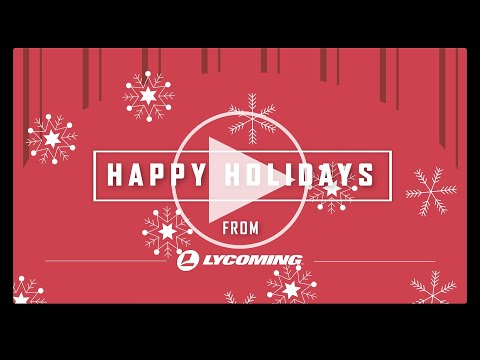 Happy Holidays from Lycoming Engines 2020