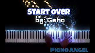 Start Over (Itaewon Class) - by Gaho (Piano Cover)