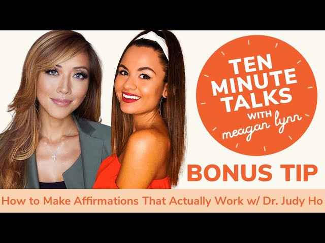How to Make Affirmations That Actually Work with Dr. Judy Ho