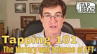 Tapping 101 - History and Science of EFT
