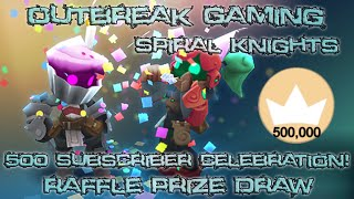 500 Subscribers! Celebration Raffle! Win Spiral Knights Crowns!