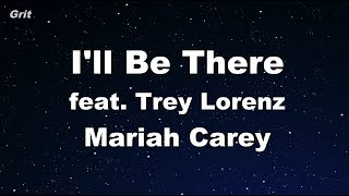 I'll Be There ft. Trey Lorenz - Mariah Carey Karaoke 【No Guide Melody】 Instrumental