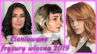 Top 20 💕 modne cieniowane fryzury wiosna 2019