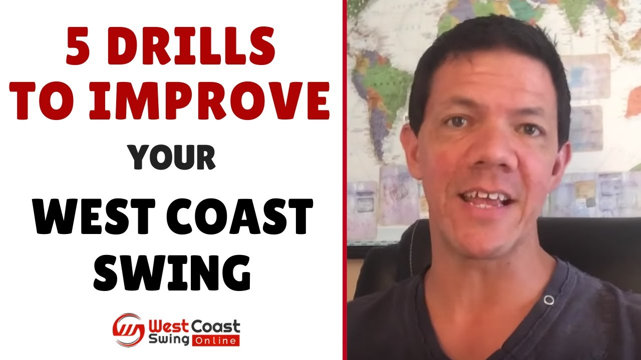 5 Drills To Improve Your West Coast Swing In 30 Seconds Youtube Basic Dance Steps Step Diagrams