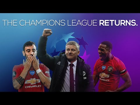Manchester United - The Champions League Returns