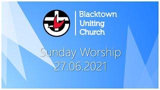 Sunday Worship - 27.06.2021