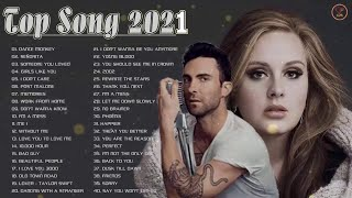 Maroon 5, Adele, Ed Sheeran, Taylor Swift, Lady Gaga | Top 40 Popular Song 2021 | Top Song This Week