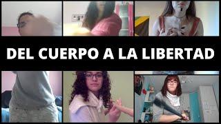 Del cuerpo a la libertad | Jóvenes en confinamiento | From body to freedom [SUB. ENGLISH/ESPAÑOL]