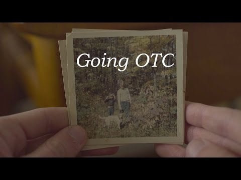 Going OTC - Documentary (2017)