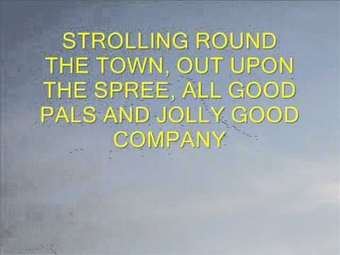JOLLY GOOD COMPANY  (PIANO/LYRICS) -  a song from 1931 - WRITTEN BY RAYMOND WALLACE
