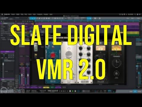 Nova Versão do Slate Digital VMR 2.0