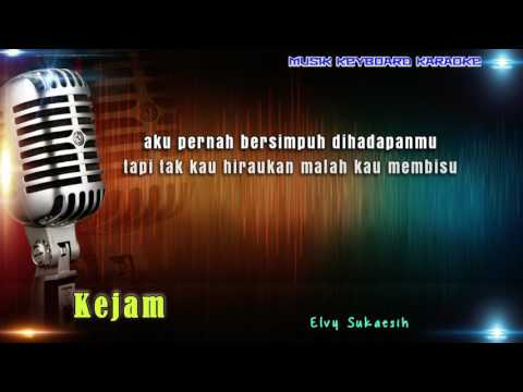 Elvy Sukaesih - Kejam Karaoke Tanpa Vokal