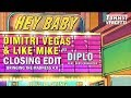Hey Baby Closing Edit Dimitri Vegas Like Mike Bringing The Madness 4 0 mp3