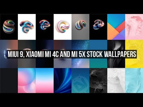 Download Miui 9 Xiaomi Mi 4c And Mi 5x Stock Wallpapers Youtube