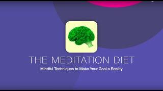 The Meditation Diet