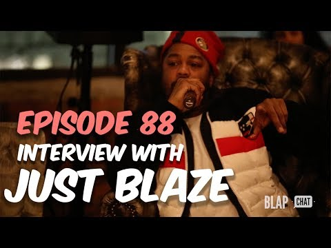 EPISODE 88 - Interview with JUST BLAZE | Illmind BLAPCHAT
