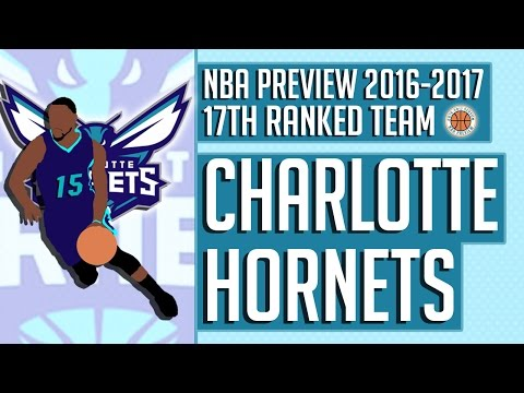 Charlotte Hornets | 2016-17 NBA Preview (Rank #17)