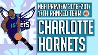 Charlotte Hornets   2016-17 NBA Preview (Rank #17)