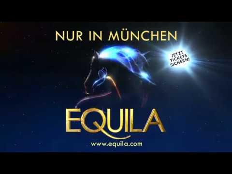 EQUILA im SHOWPALAST MÜNCHEN - Trailer