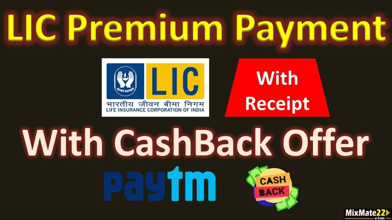 How To Pay Lic Premium With Paytm App Paytm Cashback Offer