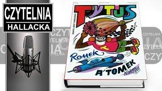 Tytus, Romek i A'Tomek - Henryk Jerzy Chmielewski - Czytelnia Hallacka cz. 5
