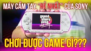 Máy chơi GAME cầm tay GIÁ RẺ NHẤT từ SONY (2021) | PSP 1000 chơi được GAME gì?