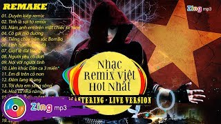 tuyen chon nhac viet remix hot nhat - mastering and live version peto