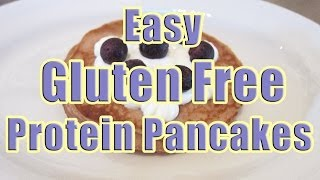 My Easy Protein Pancakes Recipe (gluten Free Protein Pancakes Recipe)