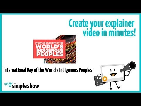 International Day of the World's Indigenous Peoples - mysimpleshow